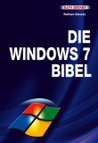 Die Windows 7 Bibel