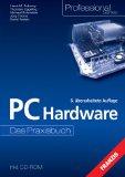 PC Hardware Das Praxisbuch